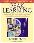 Peak Learning A Master Course In Learnin