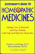 Everybodys Guide To Homeopathic Medicines Revised & Expanded