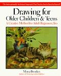 Drawing for Older Children & Teens Cover