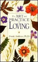 Art & Practice Of Loving