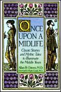 Once Upon A Midlife Classic Stories &