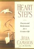 Heart Steps Prayers & Declarations for a Creative Life