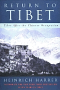 Return To Tibet Tibet After The Chinese
