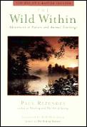 The wild within :adventures in nature and animal teachings