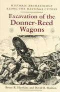 Excavation Of The Donner Reed Wagons His