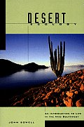 Desert Ecology An Introduction to Life in the Arid Southwest
