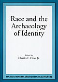 Race & The Archaeology Of Identity