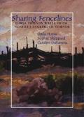 Sharing Fencelines: Three Friends Write from Nevada's Sagebrush Corner
