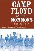 Camp Floyd and the Mormons: The Utah War