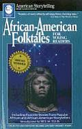 African-American Folktales for Young Readers: Including Favorite Stories from African and African-American Storytellers (American Storytelling) Cover