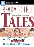 Ready To Tell Tales Sure Fire Stories