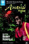 Anansi Time With Bobby Norfolk
