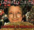 Christmas at Grandma's: The Warmth and Humor of Grandma's House at Christmastime