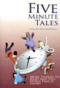 Five Minute Tales More Stories to Read & Tell When Time Is Short