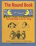 The Round Book: Rounds Kids Love to Sing