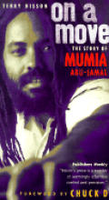 On A Move: The Story Of Mumia Abu Jamal by Terry Bisson