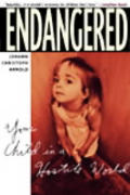 Endangered Your Child In A Hostile World