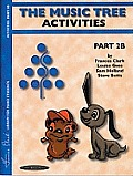 The Music Tree Activities Book: Part 2b