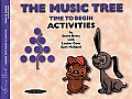 The Music Tree Activities Book: Time to Begin