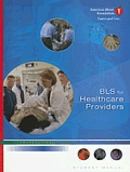 BLS For Healthcare Providers 2006 Professional Student Manual