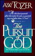 Pursuit Of God The Human Thirst For The Divine