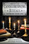 Practical Candleburning Rituals: Spells and Rituals for Every Purpose (Llewellyn's Practical Magick) Cover
