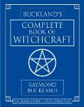 Buckland's Complete Book of Witchcraft (Llewellyn's Practical Magick) Cover