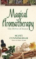 Magical Aromatherapy (Llewellyn's New Age)