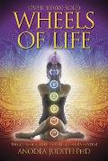 Wheels of Life : a User's Guide To the Chakra System (87 Edition)