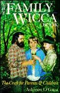 Family Wicca Book The Craft For Pa