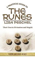 A Practical Guide to the Runes: Their Uses in Divination and Magic (Llewellyn's New Age)
