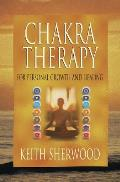Chakra Therapy: For Personal Growth and Healing (Llewellyn's New Age) Cover
