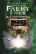 Witch's Guide to Faery Folk (Llewellyn's New Age) Cover