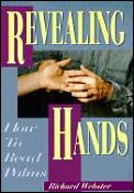 Revealing hands :how to read palms