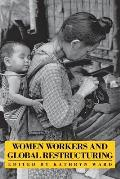Women Workers & Global Restructuring