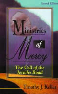 Ministries of Mercy The Call of the Jericho Road