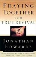 Praying Together for True Revival