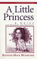 A Little Princess: A Guide for Teenagers and Students