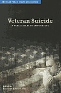 Veteran Suicide: A Public Health Imperative