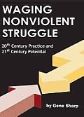 Waging Nonviolent Struggle