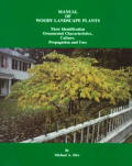 Manual Of Woody Landscape Plants 4th Edition