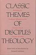 Classic Themes Of Disciples Theology Ret