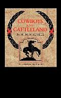 Cowboys and Cattleland: Memories of a Frontier Cowboy
