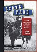 State Fare: ....an Irreverent Guide to Texas Movies