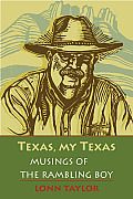 Texas, My Texas: Musings of the Rambling Boy