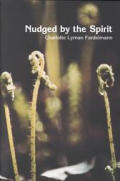 Nudged by the Spirit: Stories of Responding to the Still, Small Voice of God