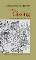 George Gissing: An Annotated Bibliography of Writings about Him
