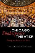 Chicago Shakespeare Theater: Suiting the Action to the Word