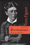 Memoirs of a Revolutionist (91 Edition)