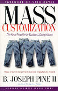 Mass Customization The New Frontier In